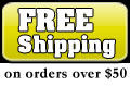 Free Shipping (to the lower 48 states on orders of $50.00 or more).
